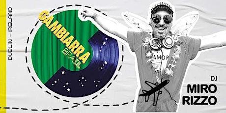 Gambiarra A Festa | Dublin tickets
