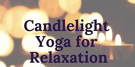 Candlelight Yoga For Relaxation tickets