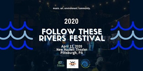 Follow These Rivers Festival 2020 tickets