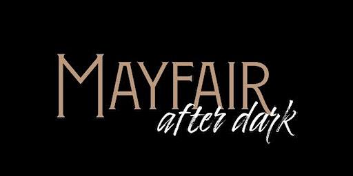 Mayfair After Dark
