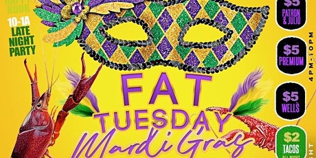 Tequila N Tacos Presents Fat Tuesday ! $5 Drinks til 10pm $6lb Crawfish tickets
