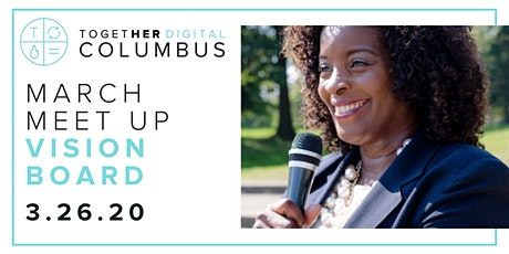 Columbus Together Digital March Member's Only Meetup: Vision Boards tickets