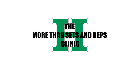 Highland High School - More Than Sets and Reps Clinic tickets