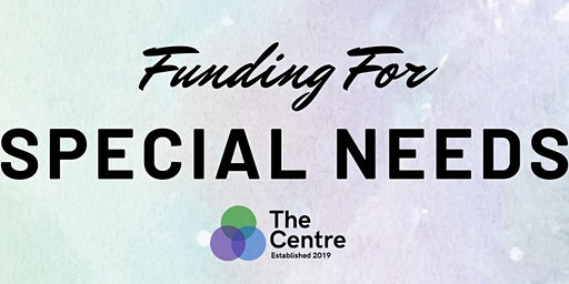 Workshop: Funding for Special Needs