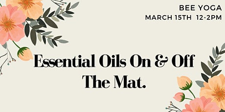 Essential Oils On & Off the Mat tickets