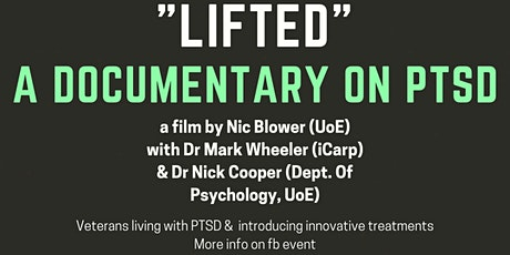"""""""Lifted"""" - a Documentary about treating PTSD in Veterans tickets"""