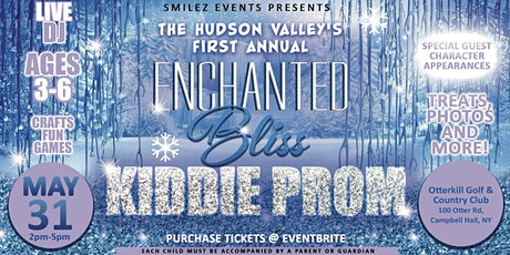 Enchanted Bliss KIDDIE PROM tickets