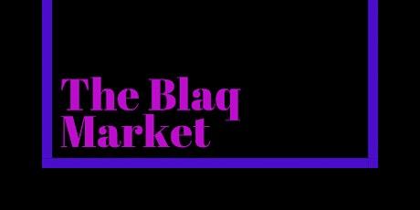 The Blaq Market tickets