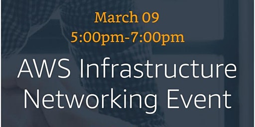 AWS Infrastructure Networking Event