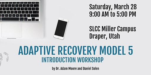 Adaptive Recovery Model 5 (ARM-5) Introduction Workshop