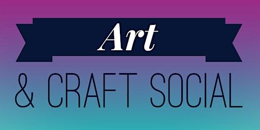 Art & Craft Social - March 2020