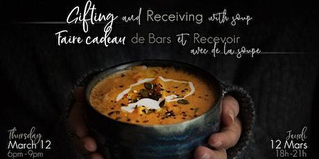 Échange de Bars avec de la soupe/Bars Exchange with Soup billets