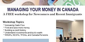 FREE Webinar Online - Managing Your Money in Canada...