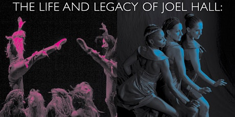 The Life and Legacy of Joel Hall: A Celebration of Urban Jazz Dance tickets