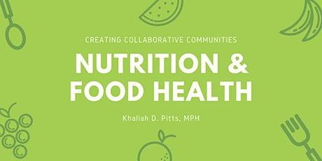Nutrition and Food Health tickets