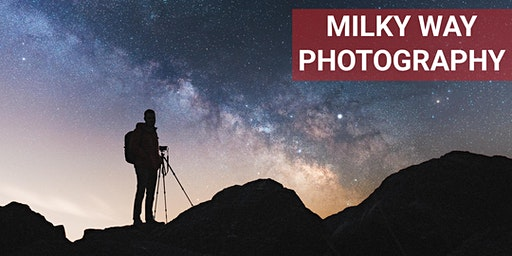 Milky Way Photography Class