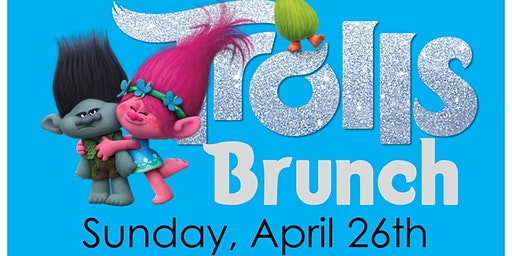 Trolls Brunch returns to Breakaway