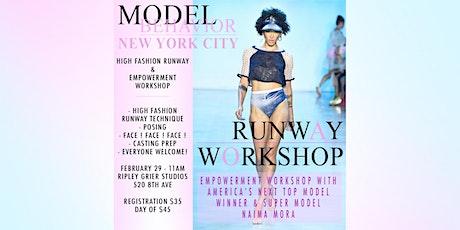 """The Model Behavior """"Runway Empowerment Workshop"""" tickets"""