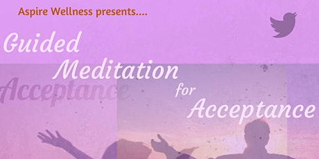 Online Guided Meditation for Acceptance tickets