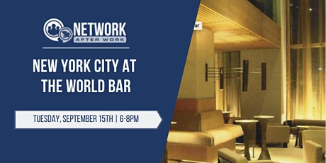 Network After Work New York City at The World Bar tickets