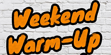 Weekend Warm-Up Comedy tickets