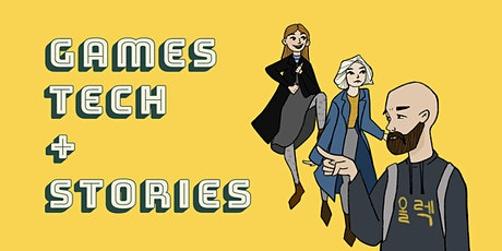 Games Tech + Stories meetup #1 tickets