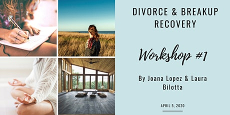 Divorce & Breakup Recovery: The workshop part 1 tickets