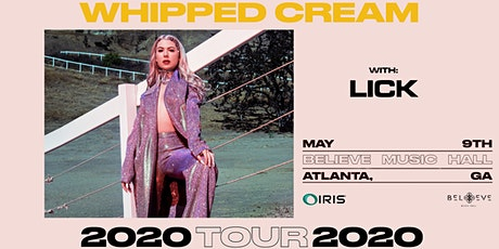 Whipped Cream - 2020 Tour | IRIS ESP101 Learn to Believe | Saturday May 9 tickets