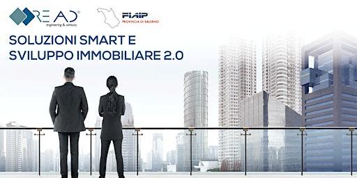 Soluzioni Smart e Sviluppo Immobiliare 2.0