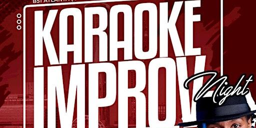 Karaoke Improv Wednesdays