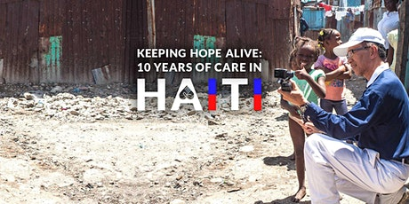 """Keeping Hope Alive: 10 Years of Care in Haiti  - Closing Ceremony tickets"