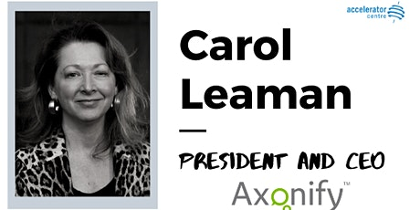 Raising Seed Money and Managing Growth with Axonify's Carol Leaman tickets