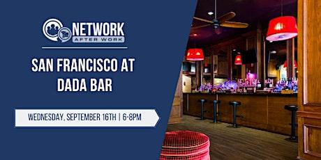 Network After Work San Francisco at Dada Bar tickets