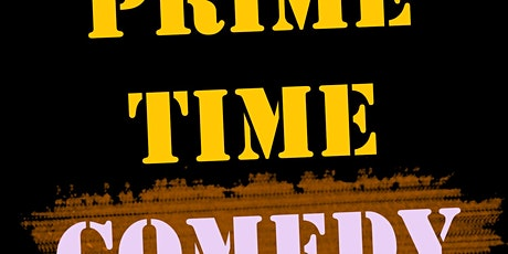 Prime-Time Comedy tickets