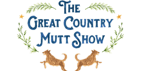 The 2nd Annual Great Country Mutt Show Dinner  tickets