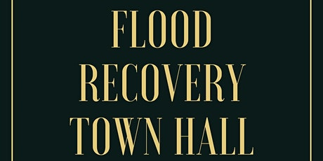 Flood Recovery Town Hall  tickets