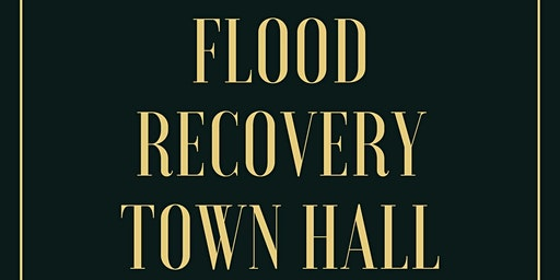 Flood Recovery Town Hall