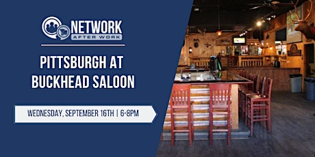 Network After Work Pittsburgh at Buckhead Saloon tickets