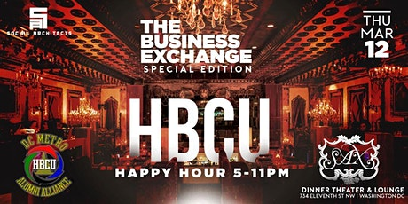 BUSINESS EXCHANGE HAPPY HOUR - HBCU ALUMNI EDITION tickets