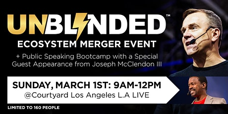 UNBLINDED Ecosystem Merger Event + Public Speaking Bootcamp tickets
