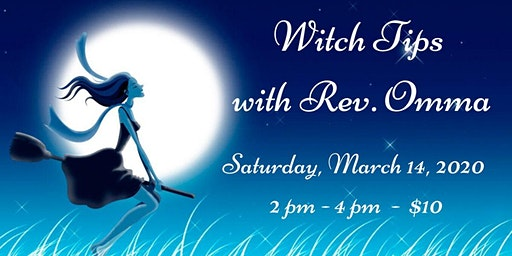 Witch Tips with Rev. Omma