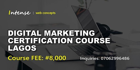 DIGITAL MARKETING CERTIFICATION COURSE LAGOS tickets