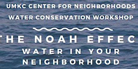 The Noah Effect- Water In Your  Neighborhood tickets
