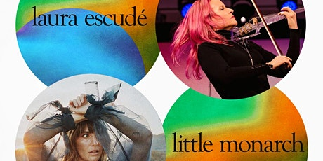 The Art of Designing Your Dream Show with  Laura Escudé + Little Monarch tickets