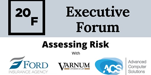 The Executive Forum: Assessing Risk