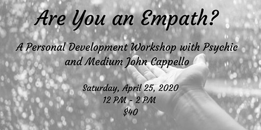 Are You an Empath? with Psychic and Medium John Cappello