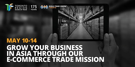 POSTPONED: Trade Mission: Tapping into the Asian E-Commerce Consumer Market tickets