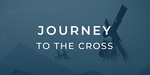 Journey To The Cross 5:00 PM Performance