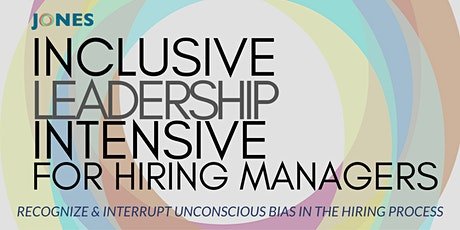 Inclusive Leadership Intensive  for Hiring Managers (3 Days) tickets