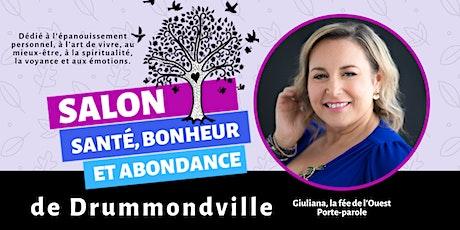Salon Santé, Bonheur et Abondance de Drummondville billets